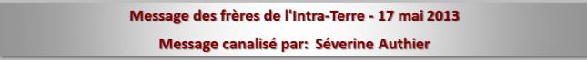 Message des frères de l'Intra-Terre - 17 mai 2013