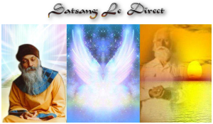Satsang - Le Direct - 11 septembre 2013