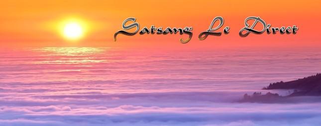 Satsang Le Direct