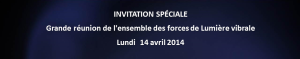 Grande réunion - 14 avril 2014