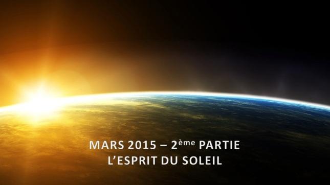 Mars 2015 - L'Esprit du Soleil