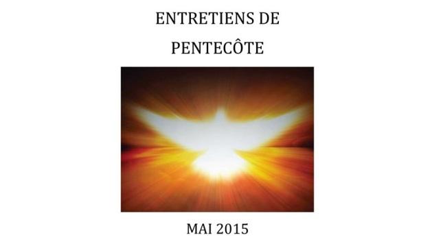ENTRETIENS DE PENTECÔTE - MAI 2015