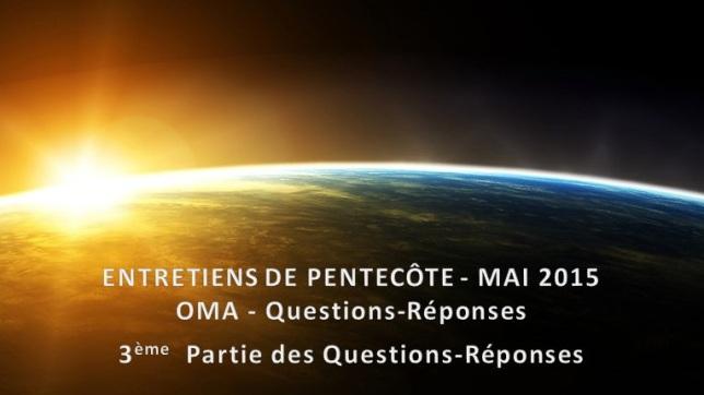 OMA - Questions-Réponses - Mai 2015 - Partie 3