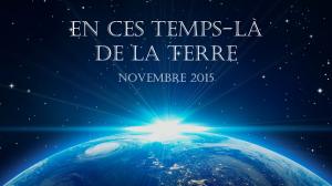 EN CES TEMPS-LÀ DE LA TERRE - 645 px