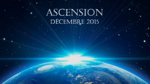 ASCENSION - DÉCEMBRE 2015