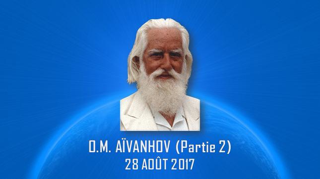 O.M. AÏVANHOV – PARTIE 2 – 28 AOÛT 2017