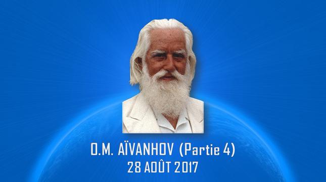 O.M. AÏVANHOV – PARTIE 4 – 28 AOÛT 2017